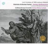Lent Cantatas of 18th Century Gdansk