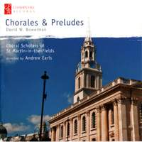 David W. Bowerman: Chorales & Preludes