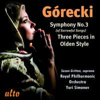 Gorecki: Symphony No. 3 & 3 Pieces in Olden Style