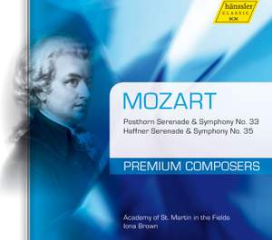 Mozart: Symphonies Nos. 33 & 35 & Posthorn and Haffner Serenades