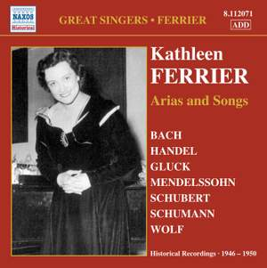 Kathleen Ferrier: Arias and Songs
