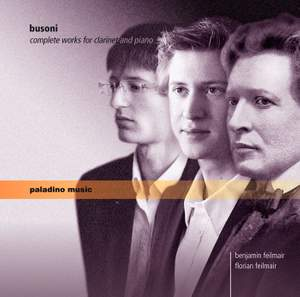 Busoni: Complete Works for Clarinet and Piano