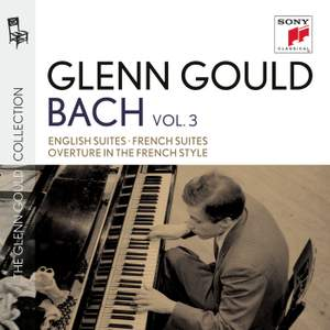 Glenn Gould plays Bach: Suites