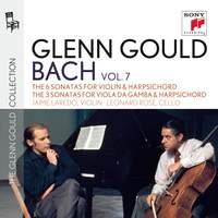 Glenn Gould plays Bach: 6 Sonatas for Violin & Harpsichord & 3 Sonatas for Viola da gamba & Harpsichord