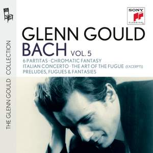Glenn Gould plays Bach: 6 Partitas, Chromatic Fantasy, Italian Concerto & The Art of the Fugue (excerpts)