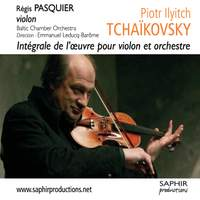 Tchaikovsky: Complete Works for Violin and Orchestra