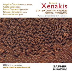 Xenakis: Zyia, 6 Chansons Grecques, Psapph & Persephassa