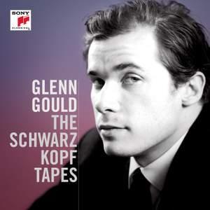 Glenn Gould: The Schwarzkopf Tapes
