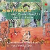 Françaix: Wind Quintets Nos. 1 & 2 & L'Heure du Berger