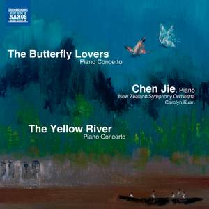 The Yellow River Piano Concerto & The Butterfly Lovers Piano Concerto