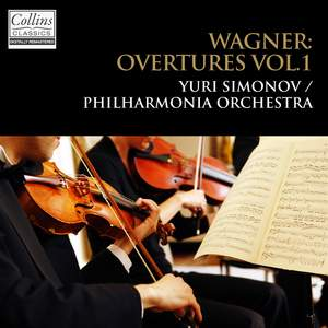 Wagner: Overtures, Vol. 1