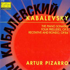 Kabalevsky: The Piano Sonatas - Four Preludes, Op. 5 - Recitative and Rondo, Op. 84