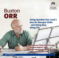 Buxton Orr: Chamber Music for Strings