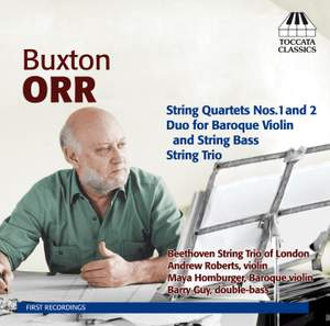 Buxton Orr: Chamber Music for Strings