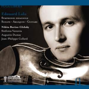Édouard Lalo: Symphonie espagnole, Sonate, Arlequin & Guitare
