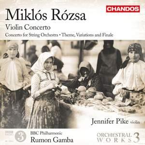 Miklós Rózsa: Orchestral Works Volume 3