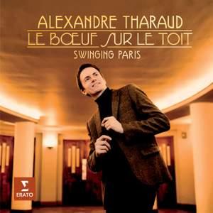 Alexandre Tharaud: Le Boeuf sur le toit