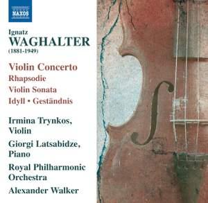 Ignatz Waghalter: Violin Music