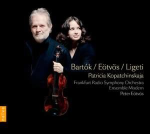 Bartók, Eötvös & Ligeti: Violin Concertos