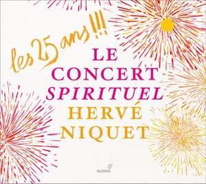 Le Concert Spirituel: A 25th-anniversary celebration