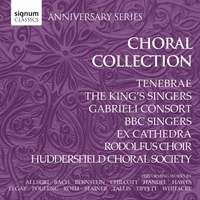 Signum Anniversary Series: Choral Collection