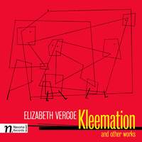 Elizabeth Vercoe: Kleemation and other works