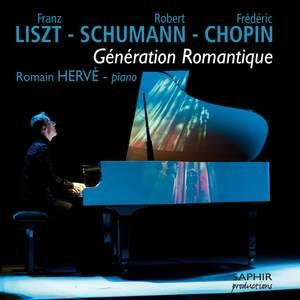 Liszt, Schumann & Chopin: Génération Romantique