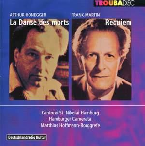 Honegger: La Danse des Morts & Martin: Requiem