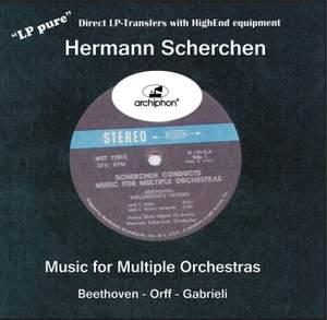 Hermann Scherchen conducts Music for Multiple Orchestras