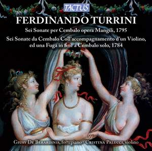 Ferninando Turrini: Six Harpsichord Sonatas Opus Mangili, 1795 Product Image