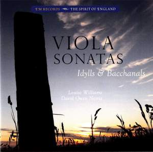 Viola Sonatas, Idylls & Bacchanals