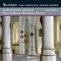 Buxtehude - Complete Organ Works Volume 5