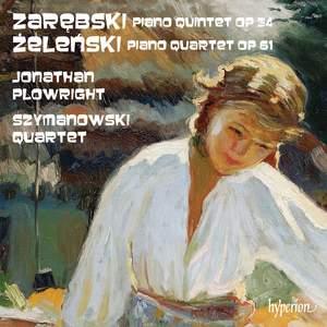 Zarebski/Zelenski: Piano Quintet & Piano Quartet Product Image