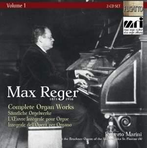 Reger: Complete Organ Works Vol. 1