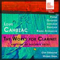Cahuzac: The Works for Clarinet