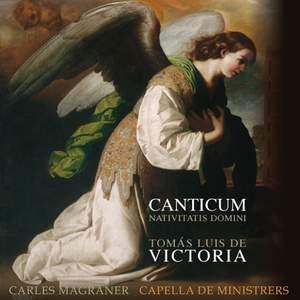 Victoria: Canticum - Nativitatis Domini Product Image