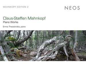 Claus-Steffen Mahnkopf: Piano Works