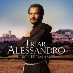 Friar Alessandro: Voice from Assisi