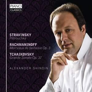 Alexander Ghindin plays Stravinsky, Rachmaninov & Tchaikovsky
