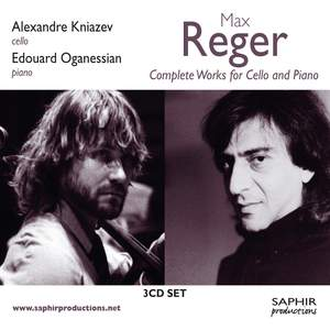 Reger: Complete works for cello and piano