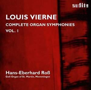 Vierne: Complete Organ Symphonies Volume 1