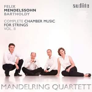 Mendelssohn: Complete Chamber Music for Strings 2
