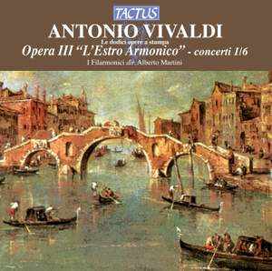 Vivaldi: Opera III 'L'Estro Armonico' - concerti 1/6