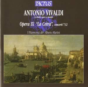 Vivaldi: Opera IX 'La Cetra', concerti 7/12