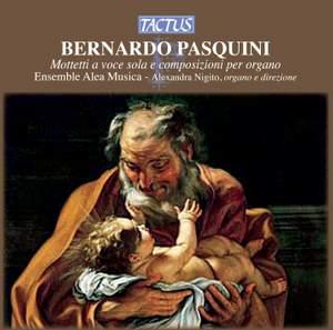 Bernardo Pasquini: Motetti a voce sola e composizioni per organo Product Image