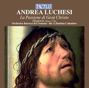 Luchesi: La Passione di Gesù Cristo
