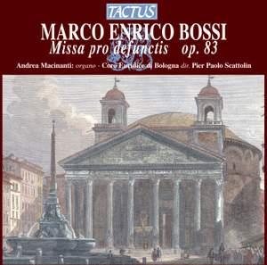 Marco Enrico Bossi: Missa pro defunctis, Op. 83