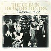 Dublin Drag Orchestra: Christmas 1912 - Vinyl Edition