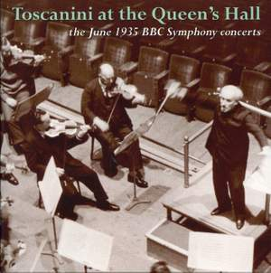Toscanini in London: The Legendary 1935 Recordings