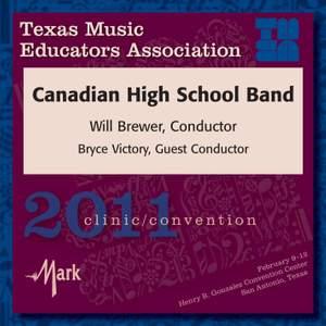 2011 Texas Music Educators Association (TMEA): Canadian High School Band